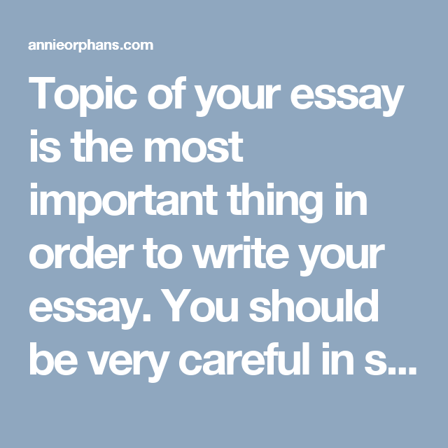 of your essay in most