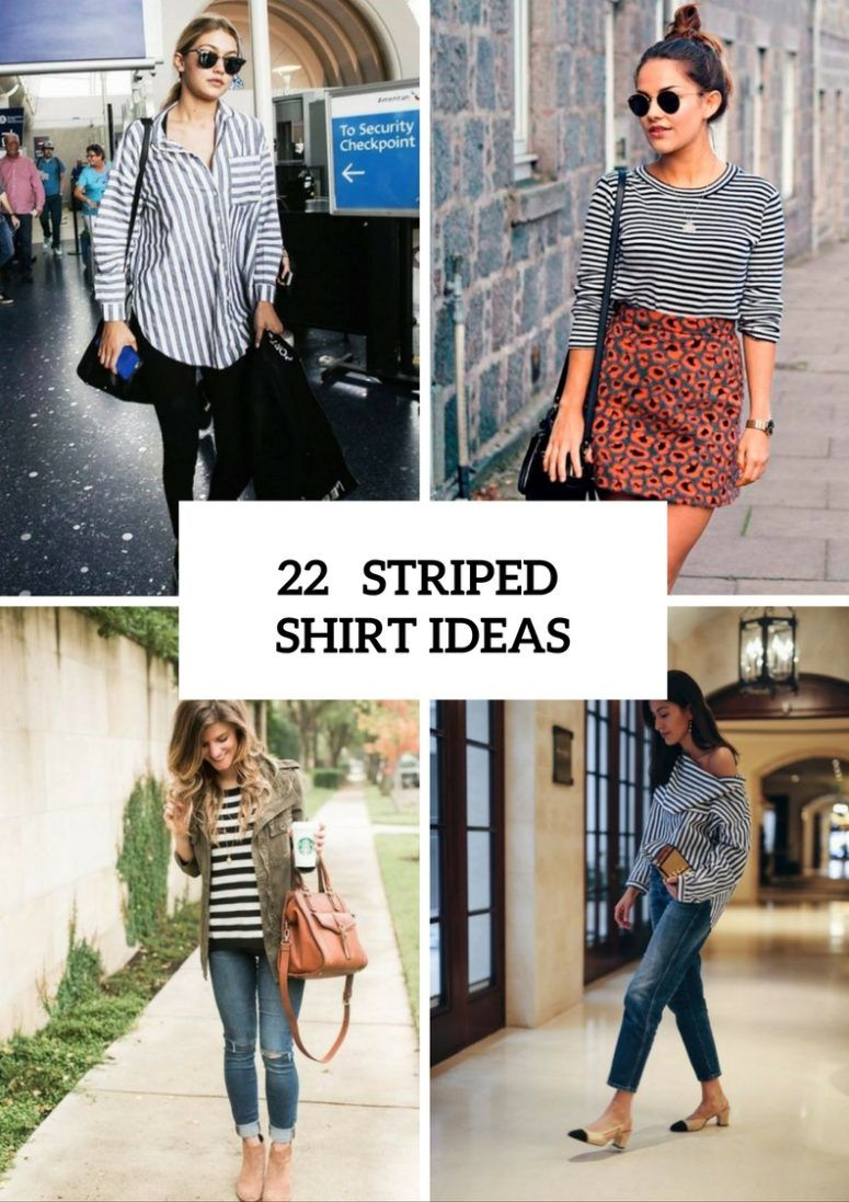 4658094a147 Charming Striped Shirt Outfits To Repeat
