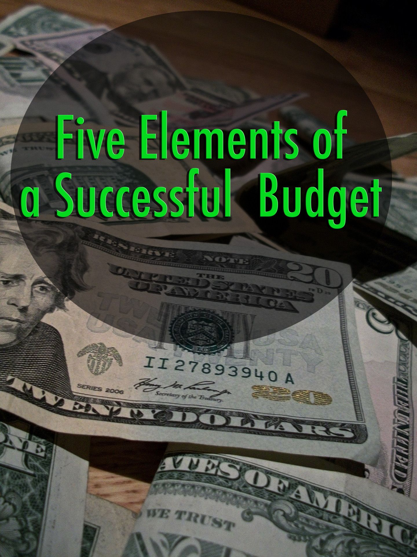 The 5 Elements Of A Successful Budget
