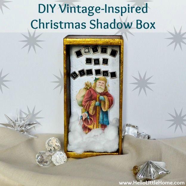 DIY Vintage-Inspired Christmas Shadow Box   Hello Little Home
