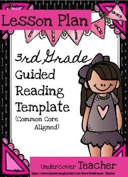 Editable Rd Grade Guided Reading Lesson Plan Template Common - Lesson plan template using common core standards