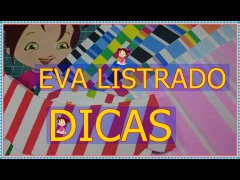 #COMO FAZER EVA LISTRADO #DICAS - YouTube