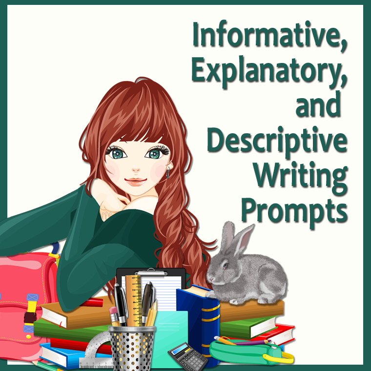 Free Informative Explanatory And Descriptive Writing Prompts