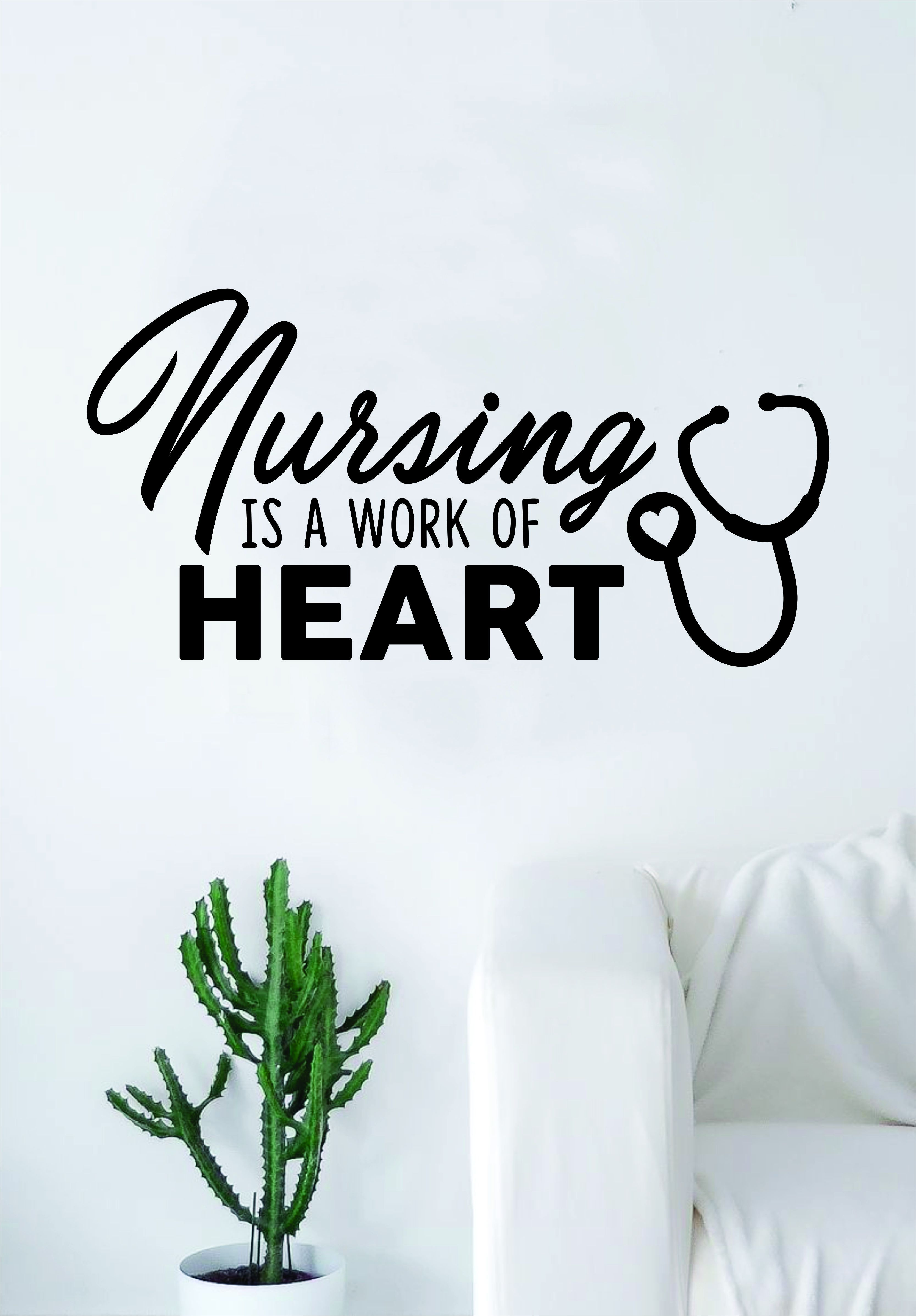 Nursing is a Work of Heart Quote Wall Decal Sticker Bedroom Living ...