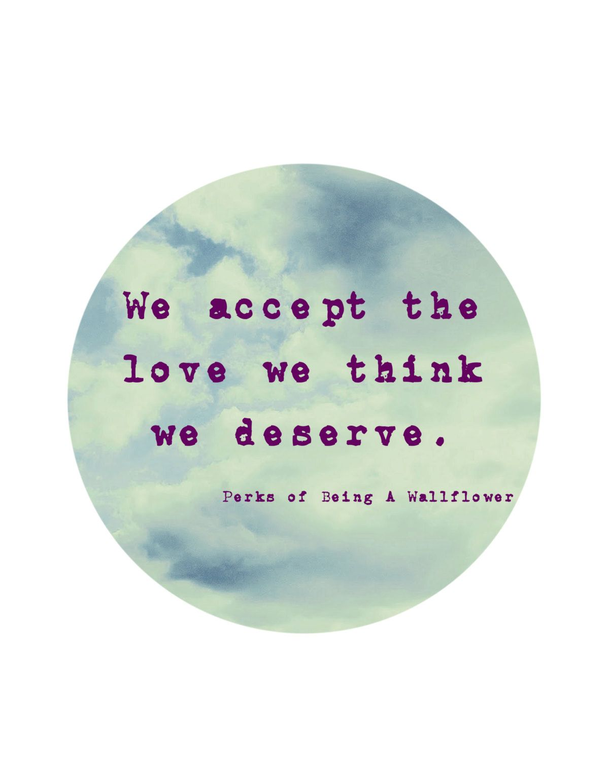 Perks of Being A Wallflower Quote Wall Art 8x10