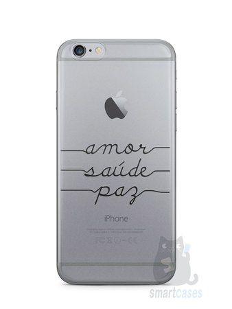 Capa Iphone 6/S Amor Saúde Paz