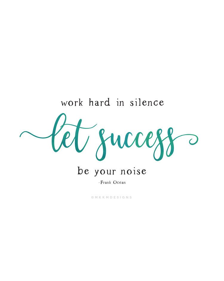 Work Hard In Silence Let Success Be Your Noise Quote Of The