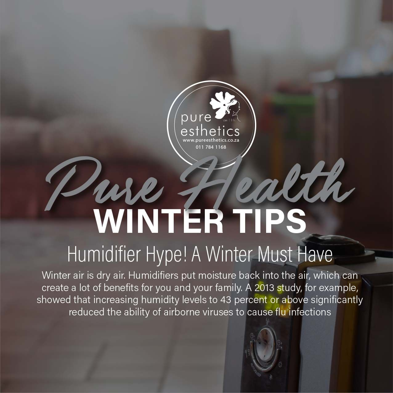 PURE Health WINTER Tips Humidifier Hype! A Winter Must