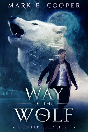 Way of the Wolf Shifter Legacies cover