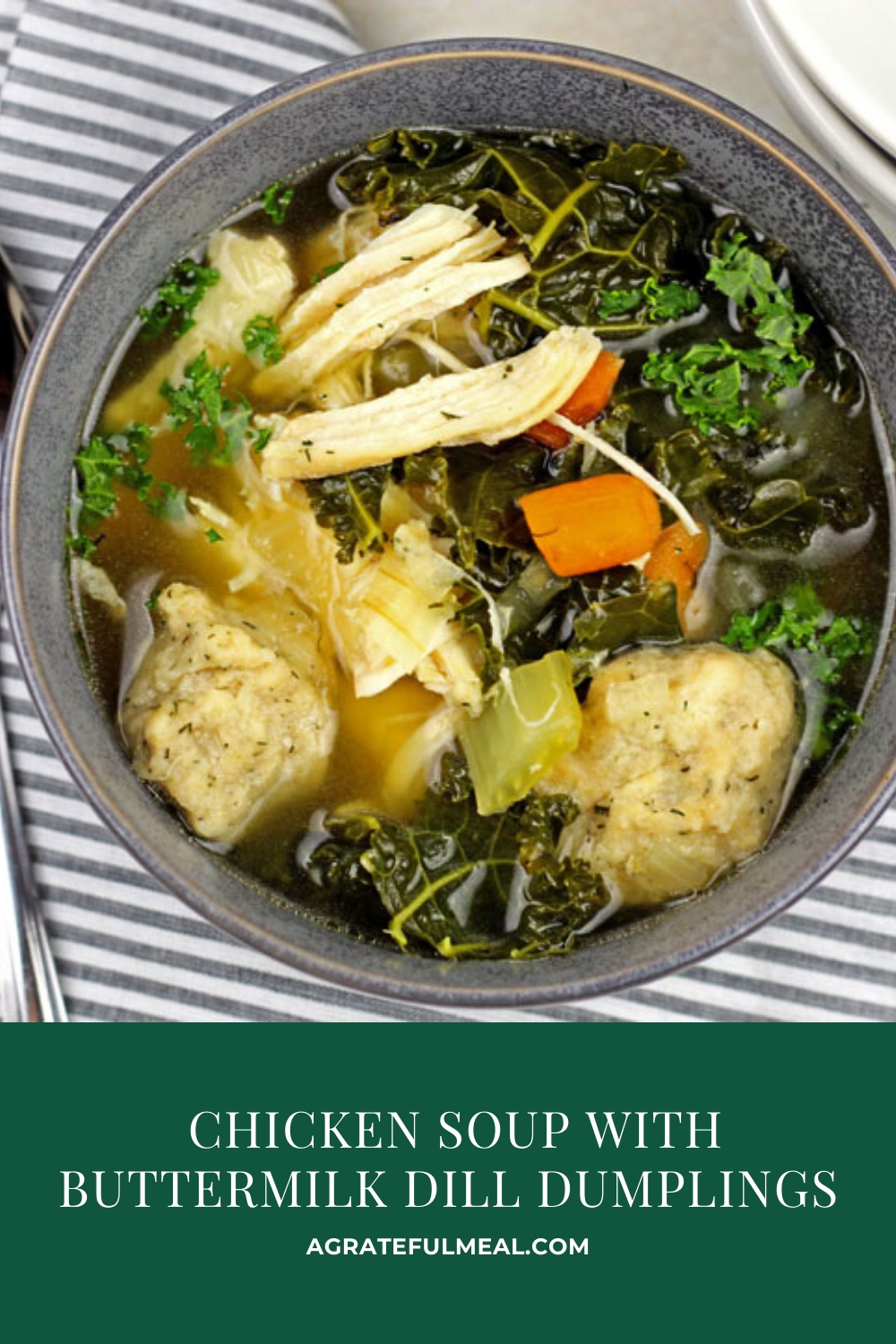 Chicken Soup With Buttermilk Dill Dumplings A Grateful Meal Recipe In 2020 Recipes For Soups And Stews Main Dish Recipes Stew Recipes