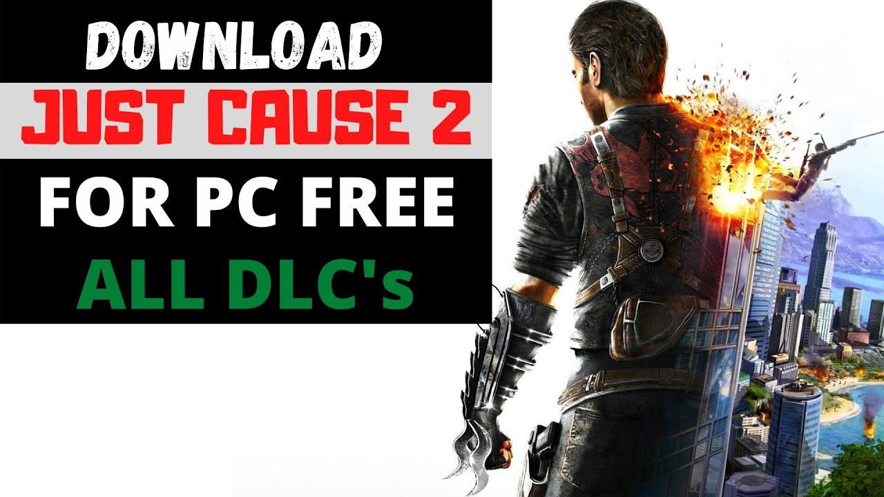 How to Download And Install Just Cause 2 For PC FreeFull