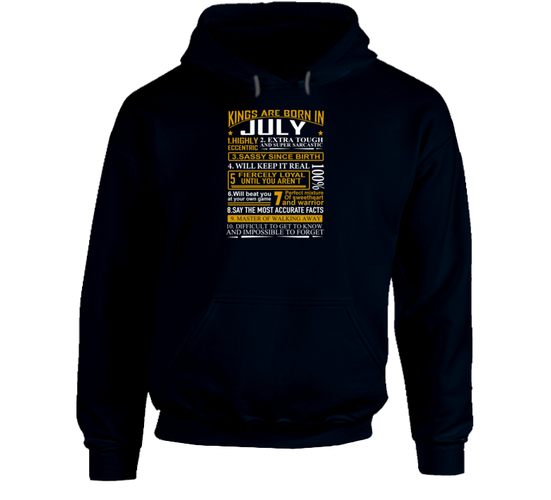 220a314ba kings are born in july Hoodie //Price: $30.99 // #tshirtformen ...