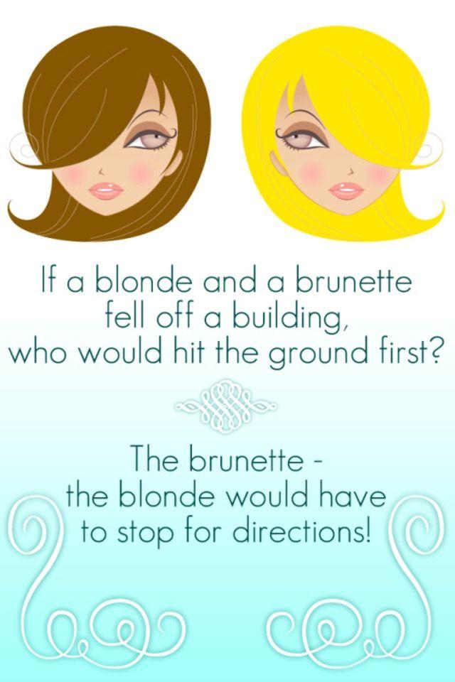 Blonde Vs Brunette Blonde Jokes Dumb Blonde Jokes Blonde Humor