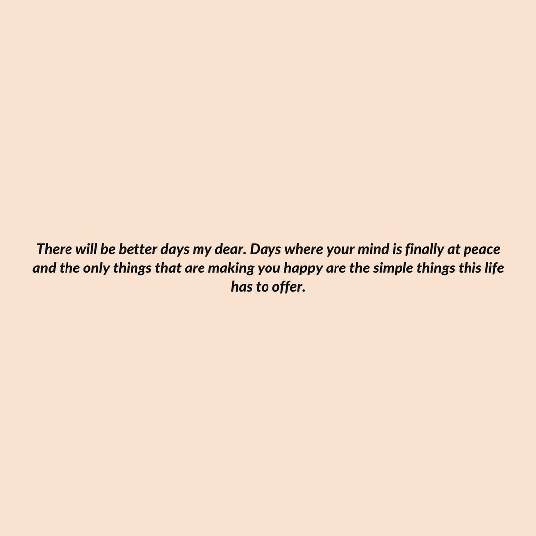 This Is For The Ones Going Through Something | Better days ...