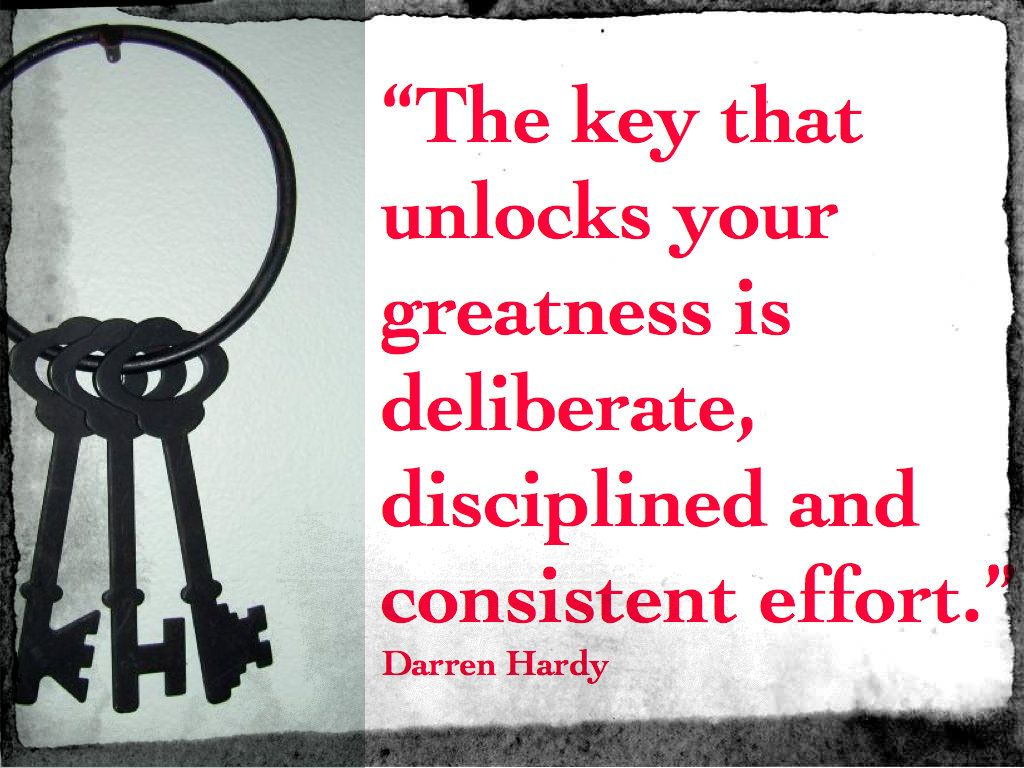 It's not about a magic pill, it's about *this* right here.  #darrenhardy #success #successmagazine #key #successful #greatness #discipline #effort #time #results #action #change #growth #dreams #effort