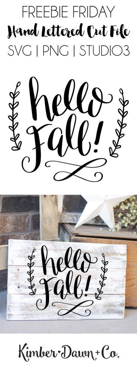Freebie Friday! Hand Lettered Hello Fall Free SVG Cut File (PNG, Studio3)…