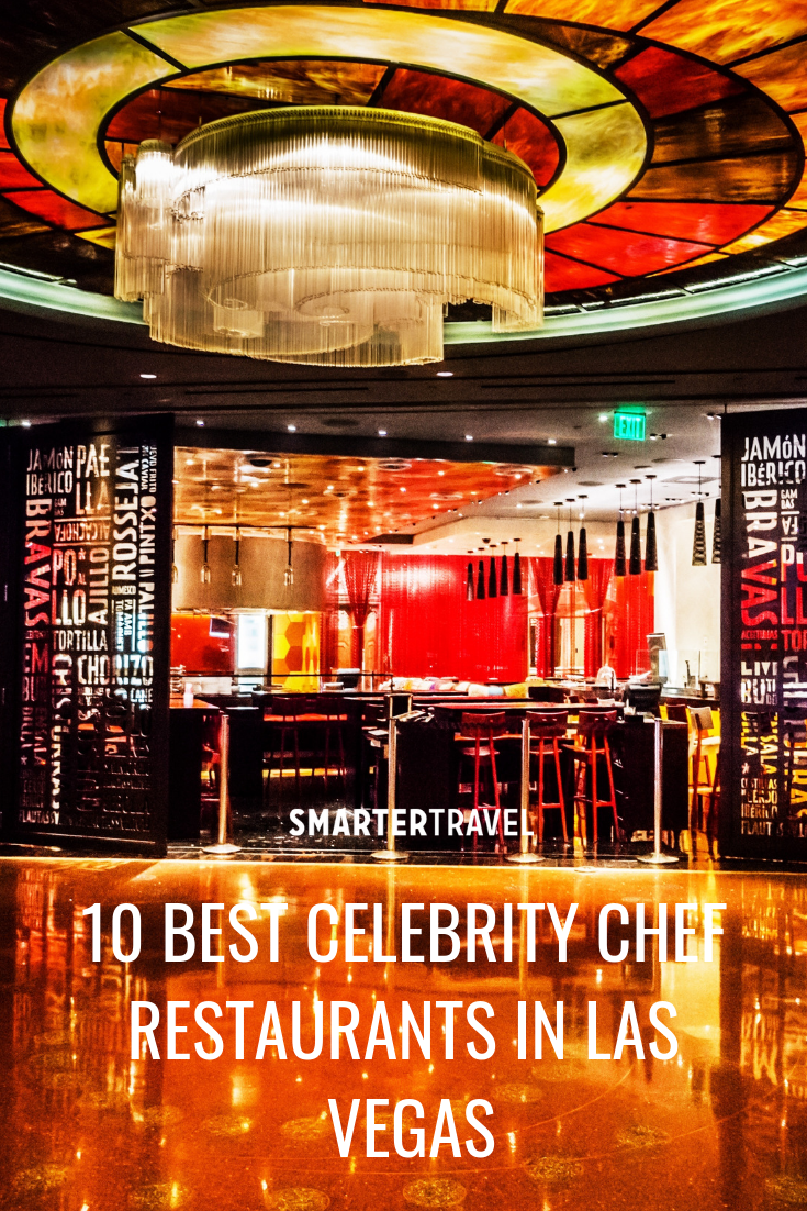 10 Best Celebrity Chef Restaurants in Las Vegas Las