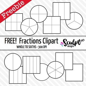 Free Fractions Clipart Black White Outlines Perfect For Printing This Is A Set Of Square And Circle Fractions Clip Art Fractions Clip Art Math Fractions