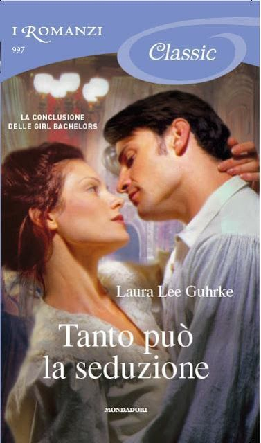 Leggo Rosa: TANTO PUO' LA SEDUZIONE di Laura Lee Guhrke