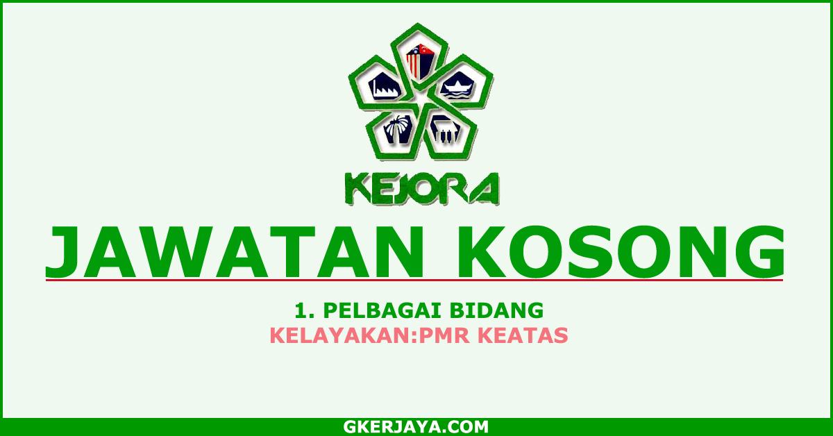 Jawatan Kosong Terkini Di Kejora Peluang Terbuka Kepada Seluruh Rakyat Malaysia Yang Berminat Dan Berkelayakan Untuk Mengisi Malaysia