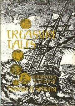 Treasure Tales - Shipwrecks & Salvage by Tom Sebring  This
