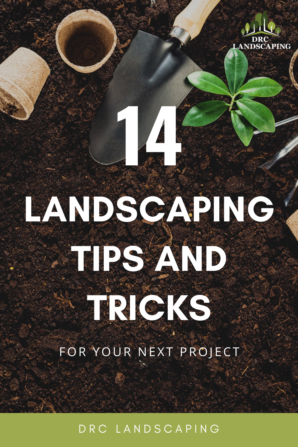 14 Tips and Tricks for Your Next Landscaping Project in