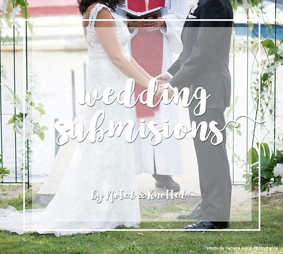 Wedding Submissions (With Images)