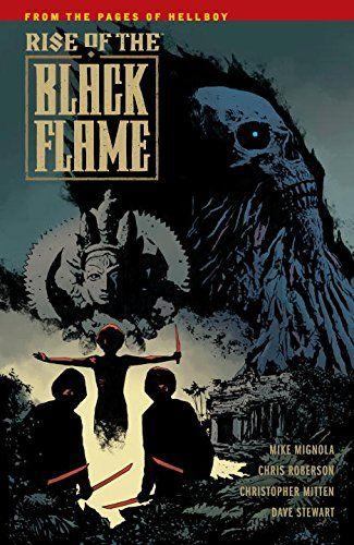Rise of the Black Flame #1 es un nuevo aspecto del universo de Hellboy. En Burma…