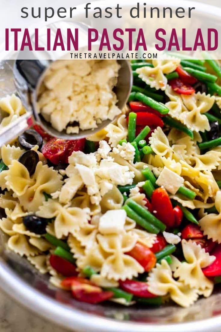 Easy Italian Pasta Salad Italian Dressing Pasta Salad is a healthy salad made with classic Mediterrannean flavors like green beans olives tomatoes toasted pine nuts and b...