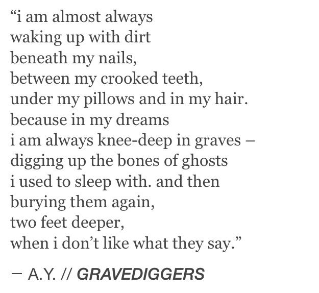 Gravedigger  Bones  Digging  Me  Sleep  Dreams  Dirt  Words