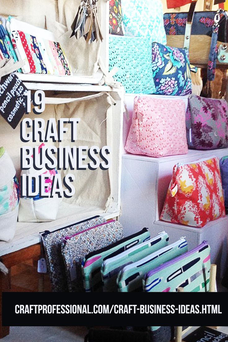 20 Craft Business Ideas Make Money Crafting And Sewing Craft