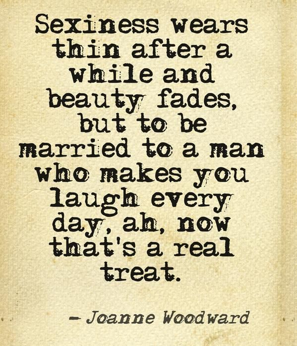 ...laugh every day...Joanne Woodward