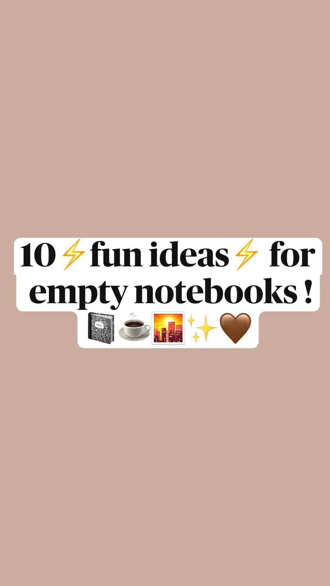 10 ideas for notebooks/ bullet journals/ diaries!