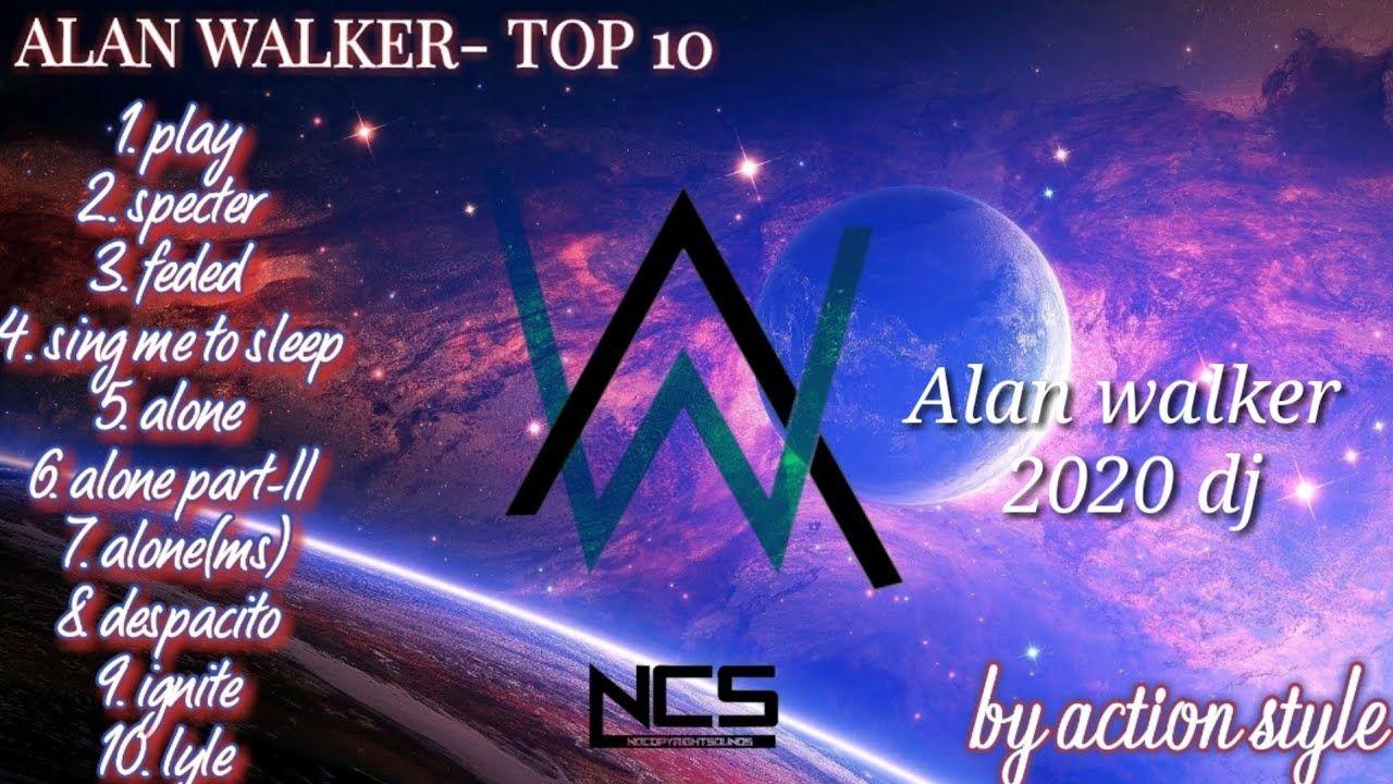 Alan Walker 2020 Full Album New Song Alan Walker New Song Full Album 2 Alan Walker News Songs Songs