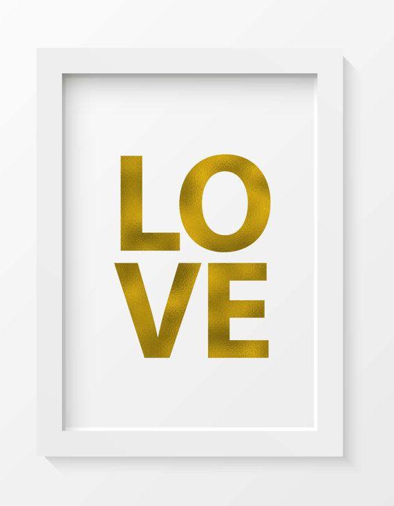 Gold Foil LOVE printable, love print, love wall art, love, home ...