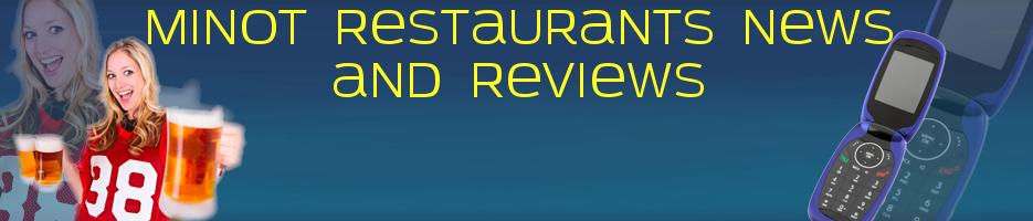 Minot ND Restaurants Review Minot ND Restaurants News