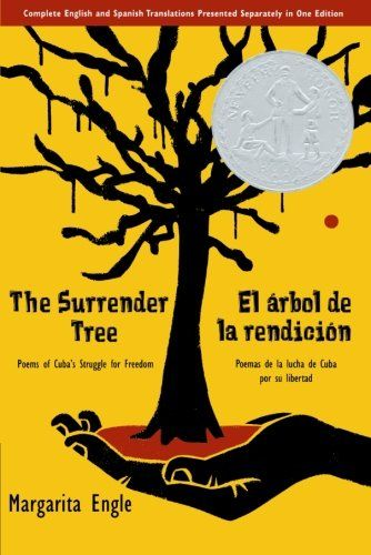 The Surrender Tree Poems Of Cuba S Struggle For Freedom Book