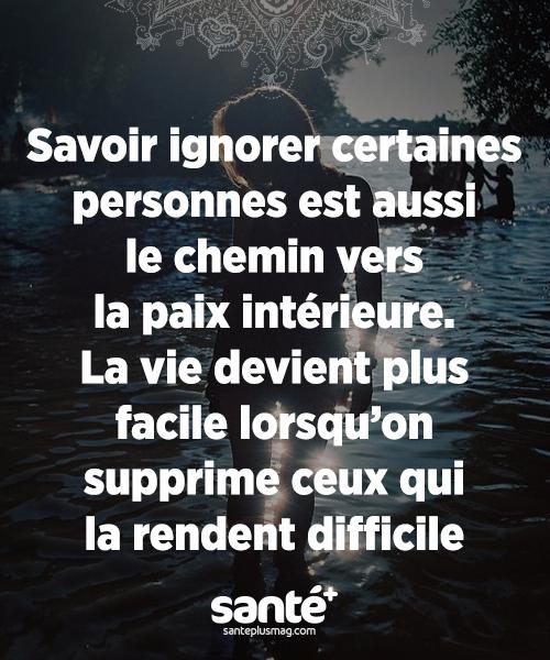 Savoir Ignorer Certaines Personnes Est Aussi Le Chemin Vers