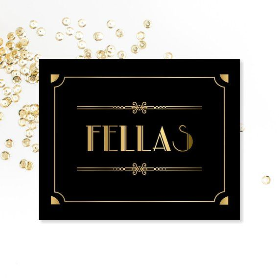 Fellas, Bathroom Sign, PRINTABLE Sign, Party Sign, Menu0027s Bathroom Sign,  Roaring 20u0027s, Digital Downlo