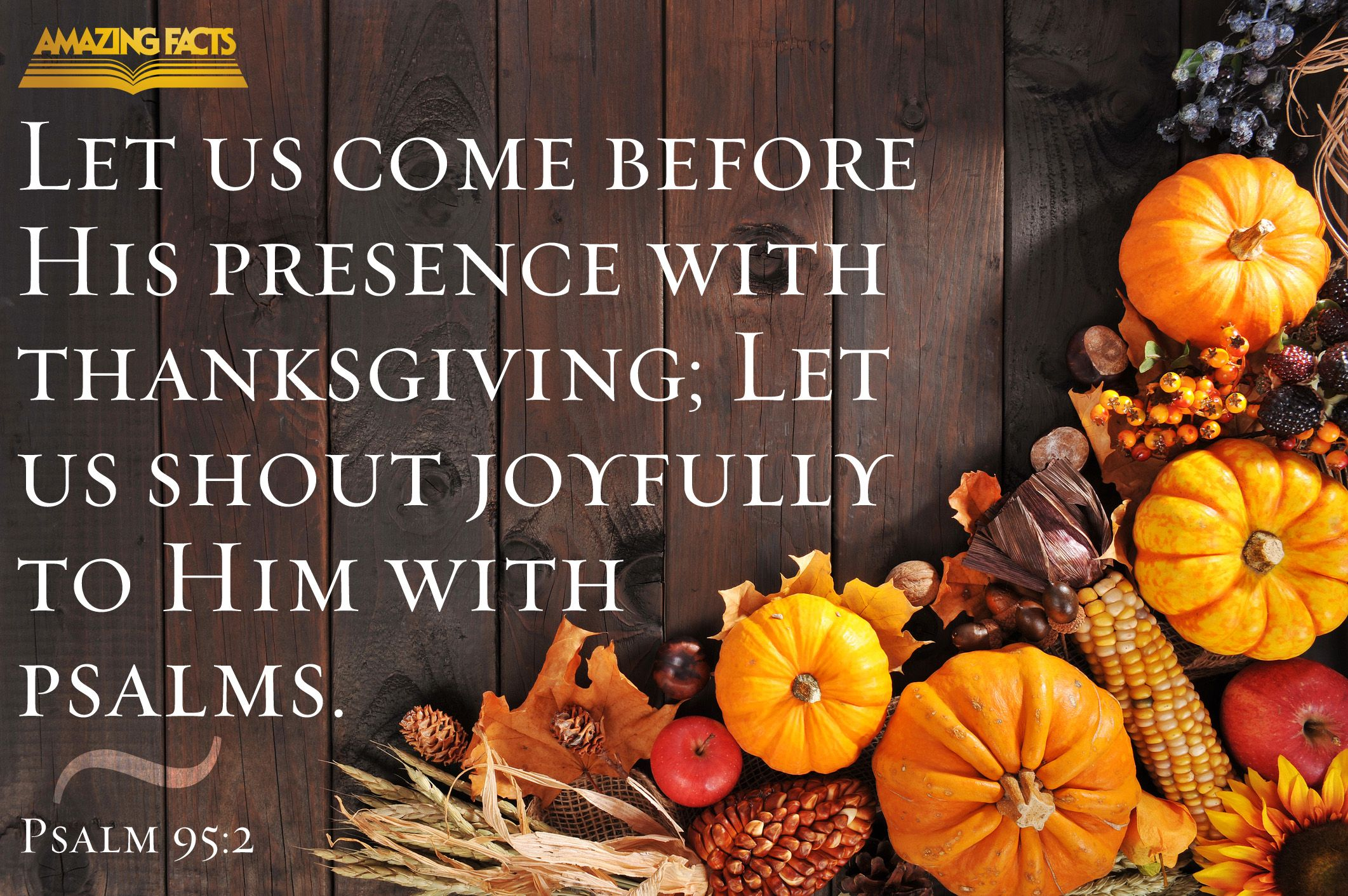 Sing A Joyful Song Unto The Lord Recipe For Mom Thanksgiving Recipes Happy Thanksgiving Day