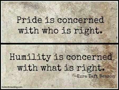 Pride Vs Humility Wisdom Inspiration Pinterest Humility