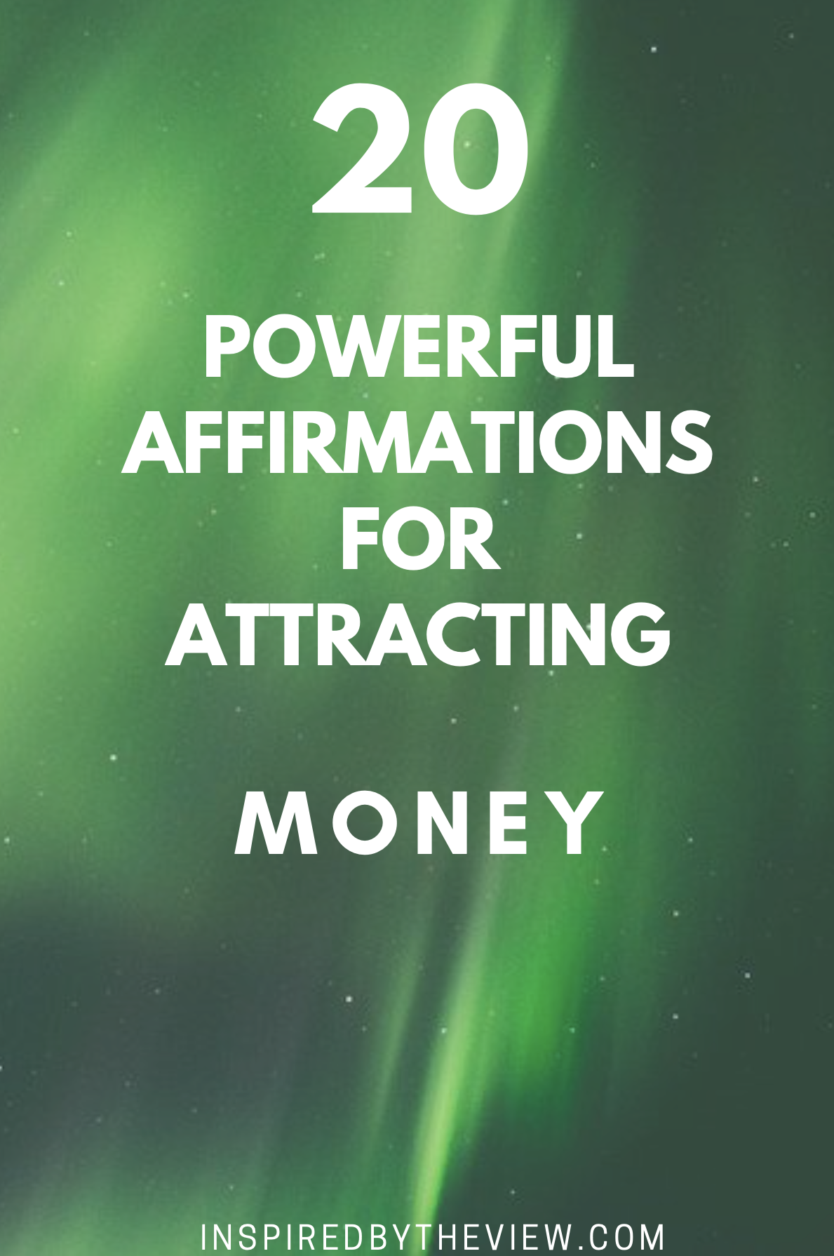 20 Powerful Affirmations For Attracting Money