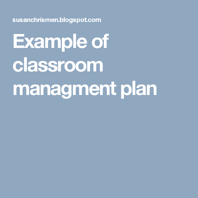 Example Of Classroom Managment Plan  Sunset Activities