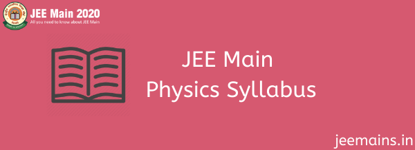 Important Topics Weightage Of Jee Main Physics Syllabus Topics From Part A Theory And Part B Experimental Skills For Jee Main Physics