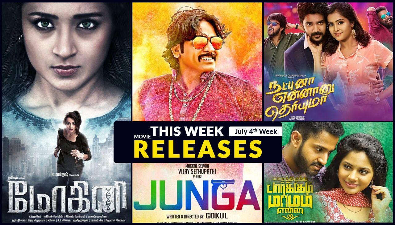 List Of Tamil Movies Releasing This Week July 27th 2018 Movie Releases Tamil Movies Movies