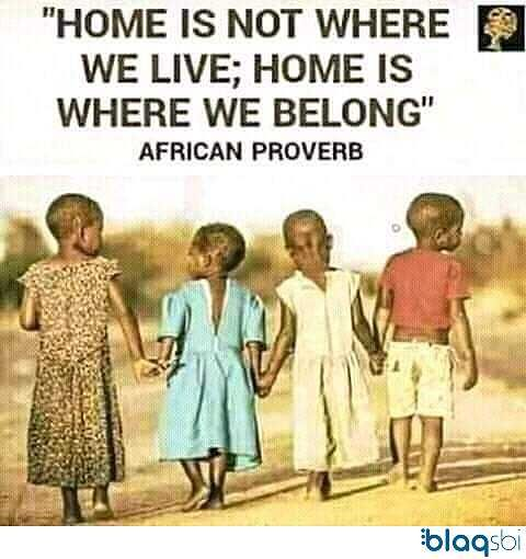 Blaqsbi   Post: Home is where your loyalty lies. Home is where you...