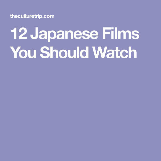 The 12 Best Japanese Movies You Should Watch With Images