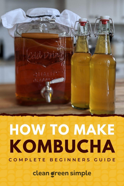 How To Make Kombucha In 2020 Kombucha How To Make Kombucha Recipe Homemade Kombucha