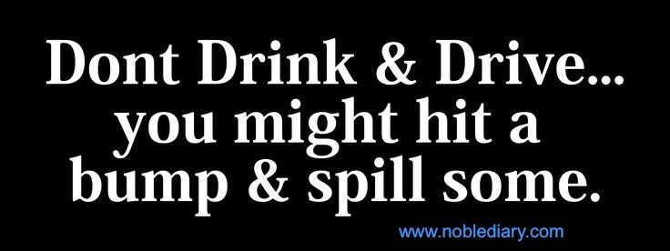 Noble Diary Share Your Experiences Funny Drinking Quotes Funny Quotes Weird Quotes Funny
