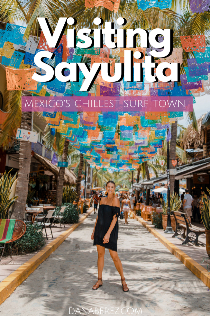 Visiting Sayulita Mexico | Thoughts on Mexico's Chillest Surf Town | Would I return